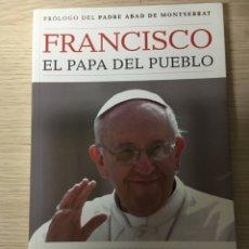 Libros: FRANCISCO EL PAPA DEL PUEBLO. Lote 151385310
