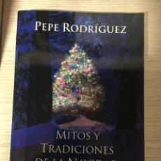 Libros: MITOS Y TRADICIONES DE LA NAVIDAD. Lote 151387144