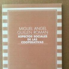 """Libros: ASPECTOS SOCIALES DE LAS COOPERATIVAS. """"M.A. GUILLEN"""". MINISTERIO. Lote 151387546"""