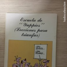 Libros: ESCUELA DE YUPPIES. Lote 151404074