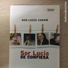 Libros: SOR LUCIA SE CONFIESA. Lote 151404329