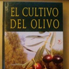 Libros: LIBRO EL CULTIVO DEL OLIVO. Lote 151957970