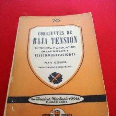 Libros: CORRIENTES DE BAJA TENSIÓN SU TÉCNICA Y APLICACIONES LAS SEÑALES Y TELECOMUNICACIONES. Lote 152921048