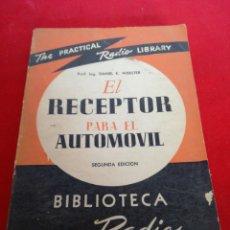 Libros: EL RECEPTOR PARA EL AUTOMÓVIL SEGUNDA EDICIÓN BIBLIOTECA DE LA RADIO. Lote 152921220