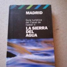 Libros: GUÍA, MADRID, LA SIERRA DEL AGUA, COMPLEMENTO EL PAÍS 2006. Lote 154363418