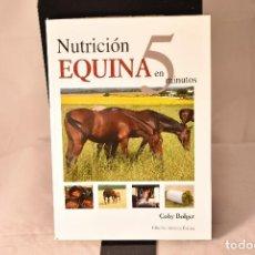 Libros: NUTRICIÓN EQUINA EN 5 MINUTOS . BOLGER, COBY. Lote 155101634