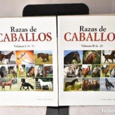 Libros: RAZAS DE CABALLOS (VOL. I Y II) (A-Z) . . Lote 155103318