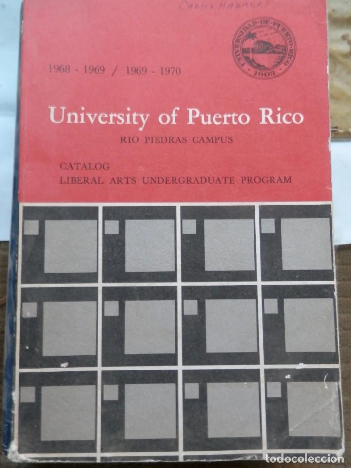 PROGRAMAS DE GRADO DE ARTES LIBERALES. UNIV. DE PUERTO RICO, 1968-1970 LIBRO UNICO EN ESPAÑA (Libros Nuevos - Ciencias, Manuales y Oficios - Otros)