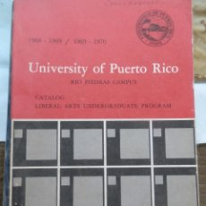 Libros: PROGRAMAS DE GRADO DE ARTES LIBERALES. UNIV. DE PUERTO RICO, 1968-1970 LIBRO UNICO EN ESPAÑA. Lote 155103750