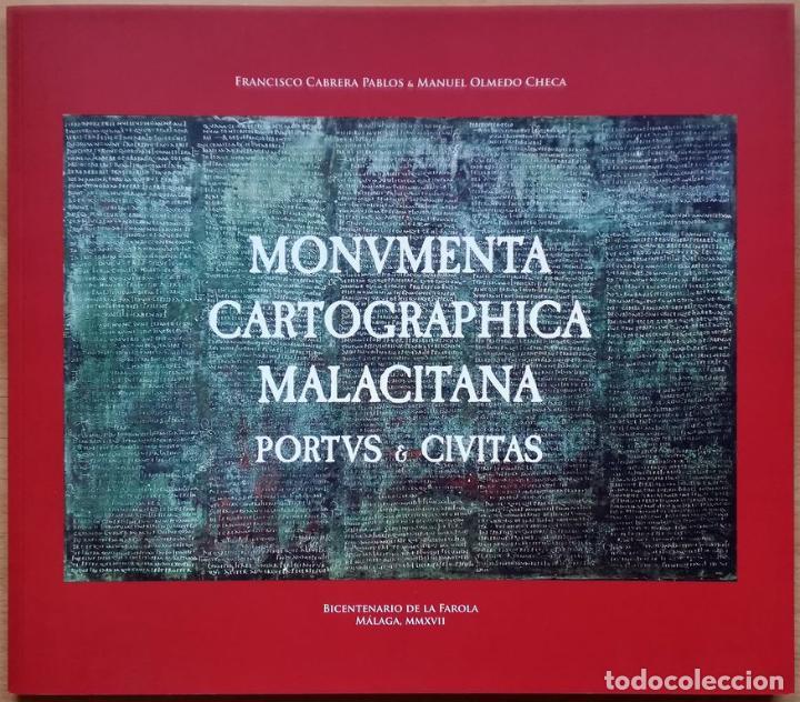 MONUMENTA CARTOGRAPHICA MALACITANA - PORTUS & CIVITAS - BICENTENARIO DE LA FAROLA DE MÁLAGA (Libros Nuevos - Ciencias, Manuales y Oficios - Otros)