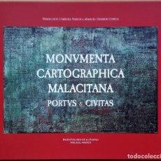 Libros: MONUMENTA CARTOGRAPHICA MALACITANA - PORTUS & CIVITAS - BICENTENARIO DE LA FAROLA DE MÁLAGA. Lote 156480886