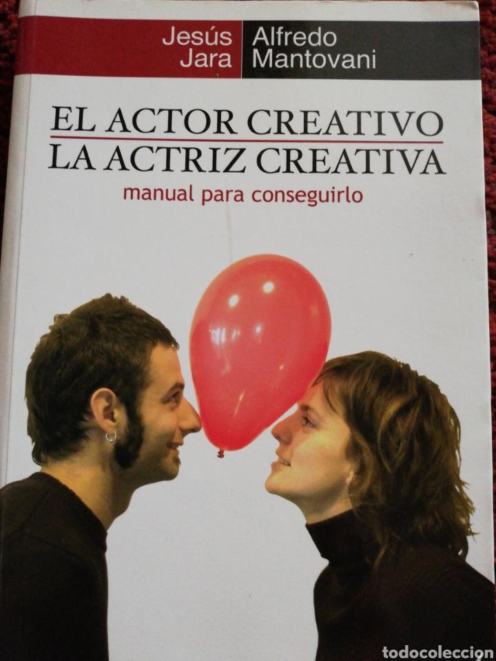 EL ACTOR CREATIVO. LA ACTRIZ CREATIVA. MANUAL PARA CONSEGUIRLO. (Libros Nuevos - Ciencias, Manuales y Oficios - Otros)