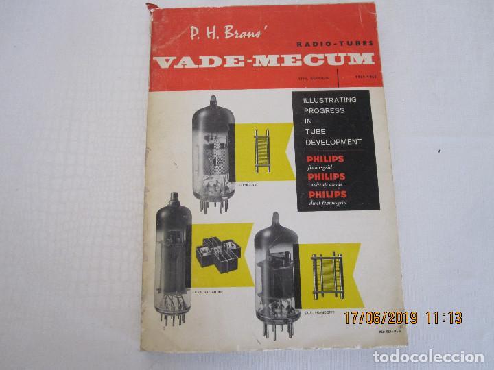 VADE - MECUM RADIO -TUBES P. H. BRANS DE 1961/1963 (Libros Nuevos - Ciencias, Manuales y Oficios - Otros)