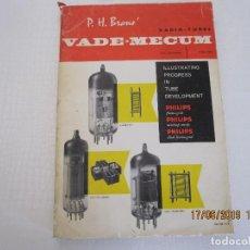 Libros: VADE - MECUM RADIO -TUBES P. H. BRANS DE 1961/1963. Lote 168727504