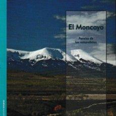 Libros: EL MONCAYO. PARAISO DE LOS NATURALISTAS (VIÑUALES / DEL VAL) I.F.C. 2019. Lote 186242990