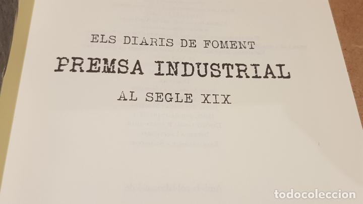 Libros: ELS DIARIS DE FOMENT / PREMSA INDUSTRIAL AL SEGLE XX / XAVIER MARTÍ I YLLA / ED: BASE. / COMO NUEVO. - Foto 2 - 174014592