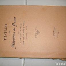 Libros: MAQUINAS DE VAPOR, TRATADO. DE 1923. Lote 176642865