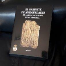 Livros: EL GABINETE DE ANTIGUEDADES DE LA REAL ACADEMIA DE LA HISTORIA. 285 PAGINAS. Lote 178282370