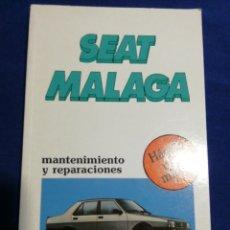 Libros: SEAT MÁLAGA MANTENIMIENTO Y REPARACIONES. HÁGALO USTED MISMO. NUEVO. Lote 179101941