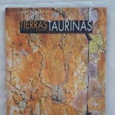 Libros: LIBRO / TIERRAS TAURINAS Nº 46 CULTURA Y PASION 2017. Lote 179175016