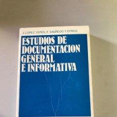 Libros: ESTUDIO DE DOCUMENTACIÓN GENERAL Y INFORMÁTICA. Lote 179553565