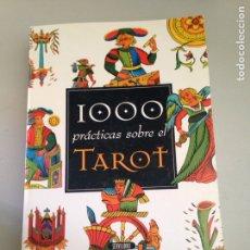Libros: 1000 PRÁCTICA SOBRE EL TAROT. Lote 254012190