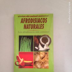 Libros: AFRODISIACOS NATURALES. Lote 181159388