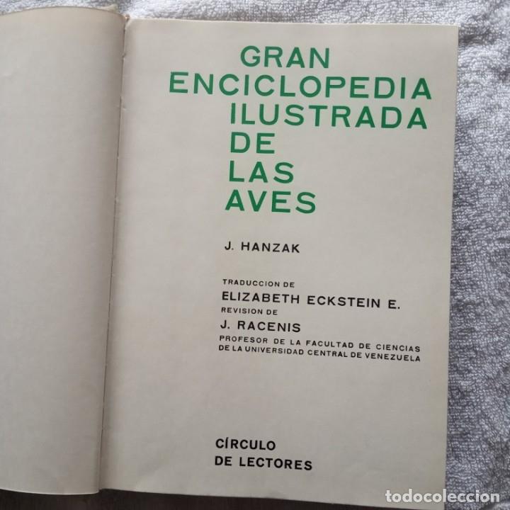 Libros: gran enciclopedia ilustrada de las aves j. hanzak 1971 - Foto 3 - 181725647