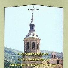 Libros: LAS ABREVIATURAS EN LA GRAFÍA DE LA GRAMÁTICA CASTELLANA 1492 (RENÉ PELLEN) AXAC 2005. Lote 182831135