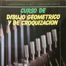 Libros: CURSO DE DIBUJO GEOMÉTRICO Y DE CROQUIZACIÓN. DONOSTIARRA. NUEVO. Lote 183261237