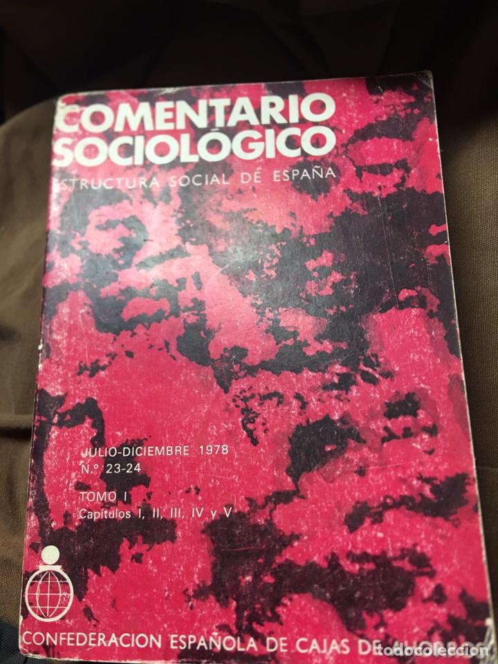 COMENTARIO SOCIOLOGICO - DICIEMBRE 1978 - TOMO I - CONFEDERACION SOCIAL DE ESPAÑA (Libros Nuevos - Ciencias, Manuales y Oficios - Otros)