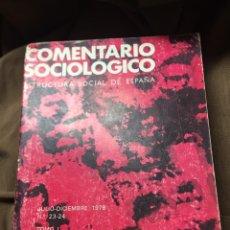 Libros: COMENTARIO SOCIOLOGICO - DICIEMBRE 1978 - TOMO I - CONFEDERACION SOCIAL DE ESPAÑA. Lote 183262940