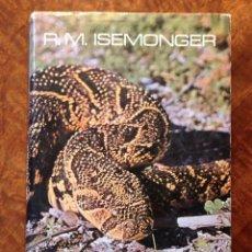 "Libros: LIBRO ""SNAKES OF AFRICA"" 1968 R. M. ISEMONGER . . . ""LAS SERPIENTES DE AFRICA"". Lote 184449210"