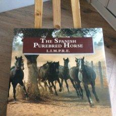 Libros: THE SPANISH PUREBRED HORSE L.I.M.P.R.E.. Lote 189880100