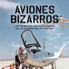 Libros: AVIONES BIZARROS (A. POLANCO / J.M. GIL) GLYPHOS 2016. Lote 142096450