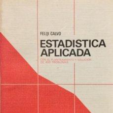 Libros: ESTADISTICA APLICADA. FELIX CALVO. PARANINFO.. Lote 193899076