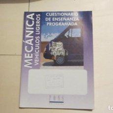 Libros: MECANICA DE VEHICULOS LIGEROS 1999 CUESTIONARIO DE ENSEÑANZA PROGRAMADA. Lote 194344728