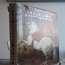 Libros: LIBRO EL CABALLO EN ESPAÑA. Lote 194637451