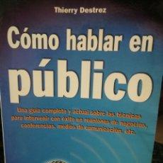 Libros: CÓMO HABLAR EN PÚBLICO ( EFICACIA EMPRESARIAL PROFESIONAL ). Lote 196017230