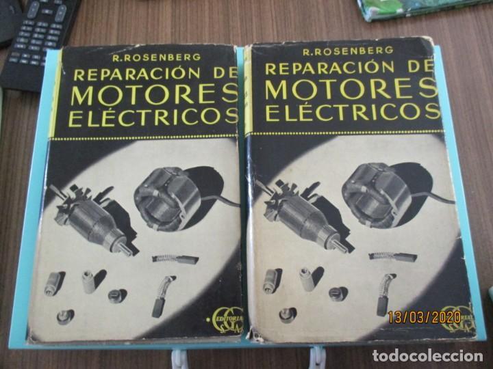 REPARACIÓN DE MOTORES ELÉCTRICOS R.ROSENBERG ( TEXTO Y LÁMINAS 2 LIBROS) ED.GUSTAVO GILI (Libros Nuevos - Ciencias, Manuales y Oficios - Otros)