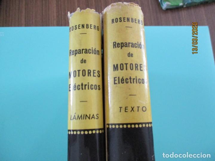 Libros: REPARACIÓN DE MOTORES ELÉCTRICOS R.ROSENBERG ( TEXTO Y LÁMINAS 2 LIBROS) ED.GUSTAVO GILI - Foto 2 - 197098711
