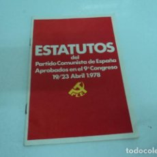 Libros: LIBRO POLITICO ESTATUTOS DEL PARTIDO COMUNISTA DE ESPAÑA PCE APROBADOS CONGRESO 1978. Lote 198690183