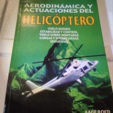 Libri: AERODINÁMICA Y ACTUACIONES DEL HELICÓPTERO. Lote 201342425