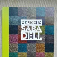 Libros: LLIBRE - MADE IN SABADELL - ANY 2012. Lote 201949452