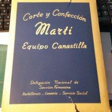 Libros: EQUIPO CANASTILLA MARTI. DELEGACIÓN NACIONAL DE SECCIÓN FEMENINA.. Lote 202951148
