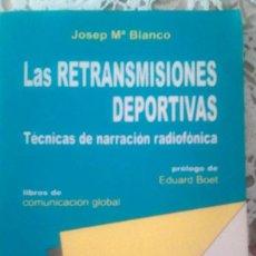 Libros: LIBRO: LAS RETRANSMISIONES DEPORTIVAS. Lote 203370756