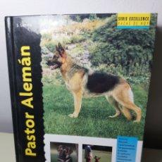 Libros: LIBRO PASTOR ALEMÁN. TAPA DURA. COMO NUEVO.. Lote 204478985
