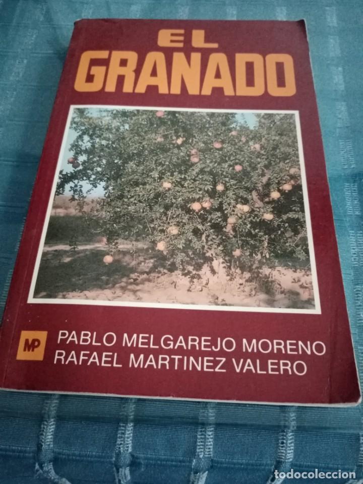 EL GRANADO - MELGAREJO MOERO, PABLO Y RAFAL MARTINEZ VALERO (Libros Nuevos - Ciencias, Manuales y Oficios - Otros)