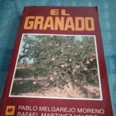 Livres: EL GRANADO - MELGAREJO MOERO, PABLO Y RAFAL MARTINEZ VALERO. Lote 205787740