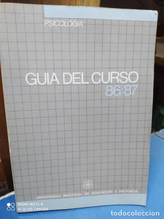 GUÍA DEL CURSO 86-87, PSICOLOGÍA, UNIVERSIDAD NACIONAL DE EDUCACIÓN A DISTANCIA. L.5798-1031 (Libros Nuevos - Ciencias, Manuales y Oficios - Otros)